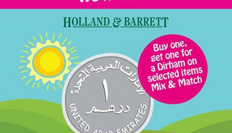 Buy 1 And get one for a dirham Offer at Holland Barrett, November 2017