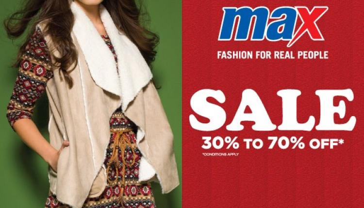 30% - 70% Sale at Max, January 2017