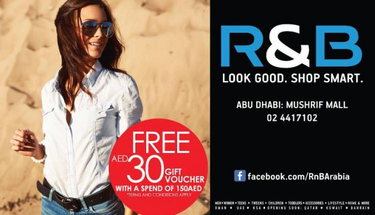 Spend 150 and get AED 30 gift voucher! Offer at R&B, August 2014