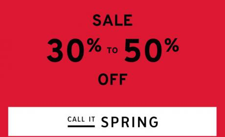 30% - 50% Sale at Call It Spring, May 2018