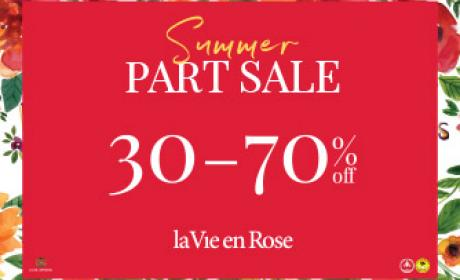 30% - 70% Sale at La Vie En Rose, July 2017