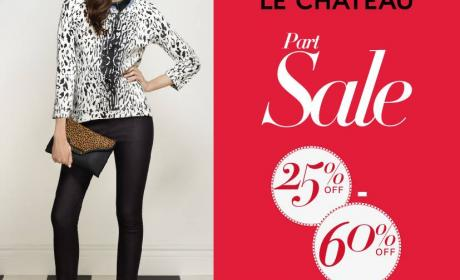 25% - 60% Sale at LE CHATEAU, February 2015