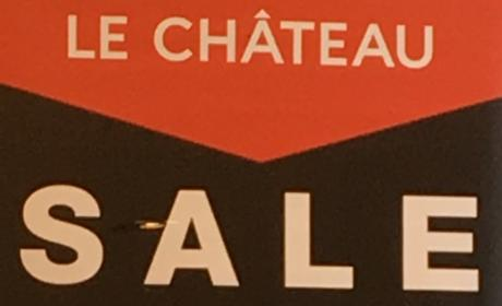 25% - 75% Sale at LE CHATEAU, May 2017