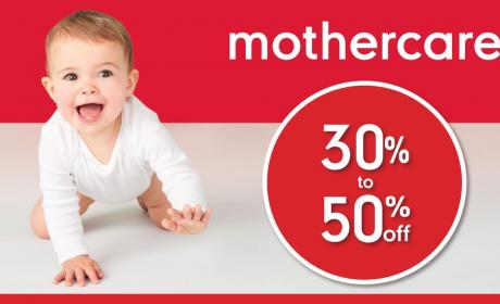 30% - 50% Sale at Mothercare, August 2017