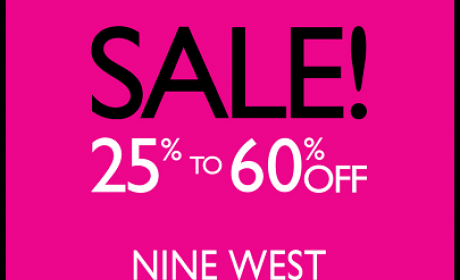 25% - 60% Sale at Nine West, February 2015
