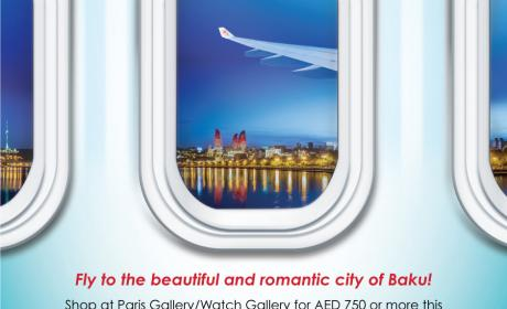 Spend 750 And get a chance to be one of 2 lucky couples to win a trip to baku Offer at Paris Gallery, February 2018