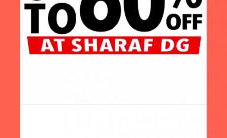 Up to 60% Sale at Sharaf DG, May 2018