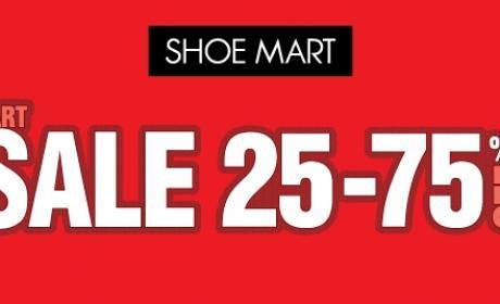 25% - 75% Sale at Shoe Mart, October 2017