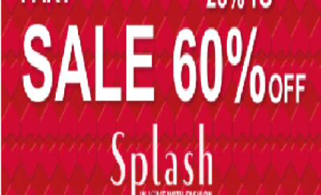 25% - 60% Sale at Splash, May 2016