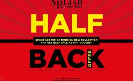 Spend 100 & get half back as gift voucher Offer at Splash, October 2017
