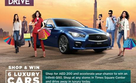 Spend 200 and get a chance to win an Infinti Q50 Offer at Time Square Center, August 2017