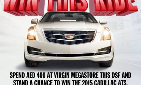 Spend 400 and stand a chance to win the 2015 CADILLAC ATS Offer at Virgin Megastore, February 2015